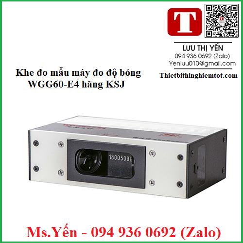 Khe đo mẫu máy đo độ bóng WGG60-E4 hãng KSJ