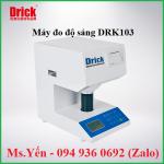 Máy kiểm tra độ sáng DRK103 hãng DRICK