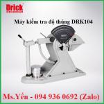 Máy kiểm tra độ thủng DRK104 hãng DRICK