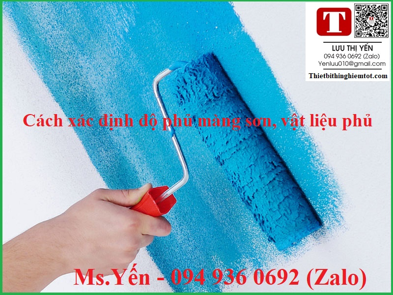 Cách xác định độ phủ màng sơn vật liệu phủ