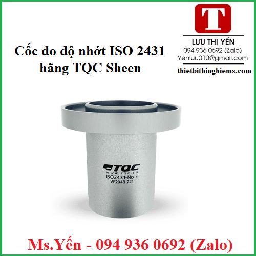 Cốc đo độ nhớt ISO2431 hãng TQC Sheen